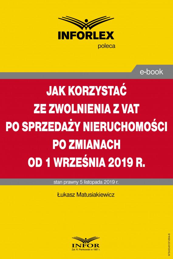 okładka Jak korzystać ze zwolnienia z VAT przy sprzedaży nieruchomości po zmianach od 1 września 2019 r.ebook | PDF | Łukasz Matusiakiewicz