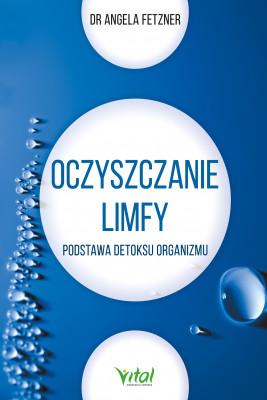 okładka Oczyszczanie limfy. Podstawa detoksu organizmu, Ebook | Fetzner Angela