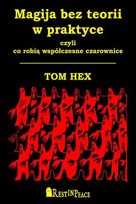 okładka Magija bez teorii w praktyce, Ebook   Hex Tom