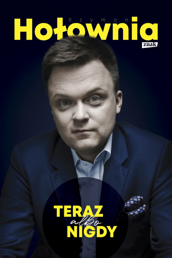 okładka Teraz albo nigdyebook | EPUB, MOBI | Szymon Hołownia