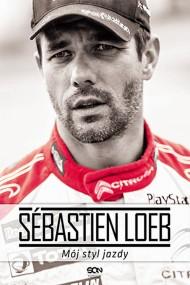 okładka Sébastien Loeb. Mój styl jazdy. Ebook | EPUB,MOBI | Sébastien Loeb