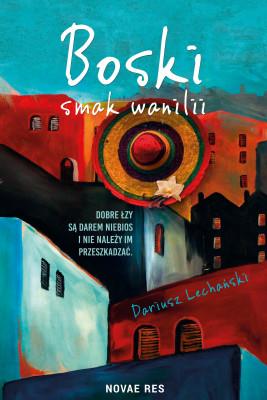 okładka Boski smak wanilii, Ebook | Dariusz Lechański