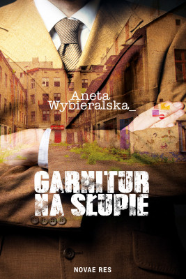 okładka Garnitur na słupie, Ebook | Aneta  Wybieralska