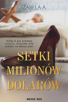 okładka Setki milionów dolarów, Ebook | Izabela A.