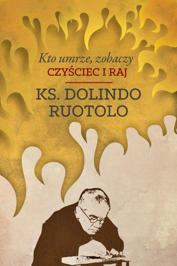 okładka Kto umrze, zobaczy. Czyściec i rajebook | EPUB, MOBI | Ks. Dolindo Ruotolo
