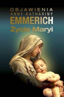okładka Życie Maryi, Ebook | Emmerich Katharina