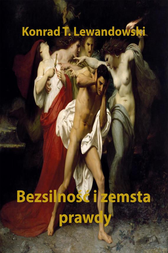 okładka Bezsilność i zemsta prawdyebook | EPUB, MOBI | Konrad T. Lewandowski