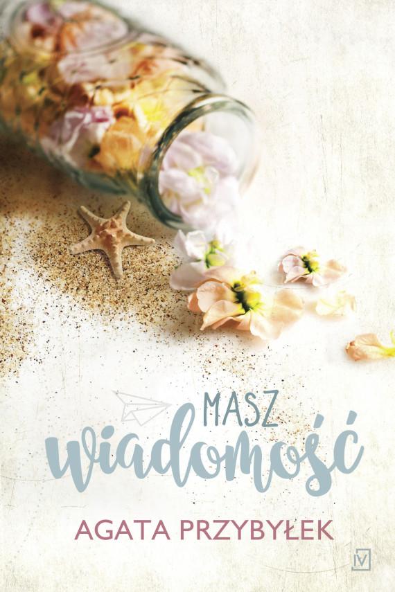 okładka Masz wiadomośćebook | EPUB, MOBI | Agata Przybyłek