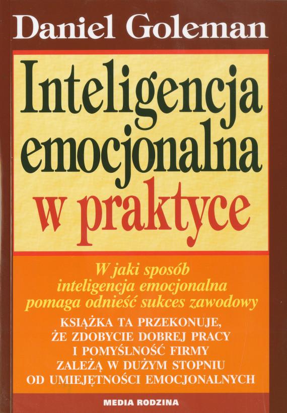 okładka Inteligencja emocjonalna w praktyceebook | EPUB, MOBI | Daniel Goleman, Andrzej Jankowski