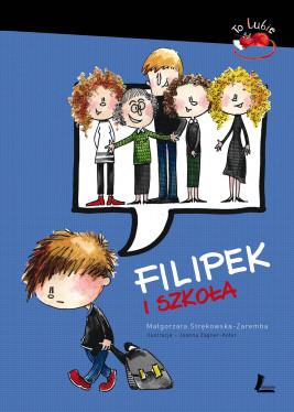 okładka Filipek i szkoła, Ebook | Małgorzata Strękowska-Zaremba