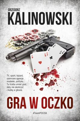 okładka Gra w oczko, Ebook | Grzegorz Kalinowski