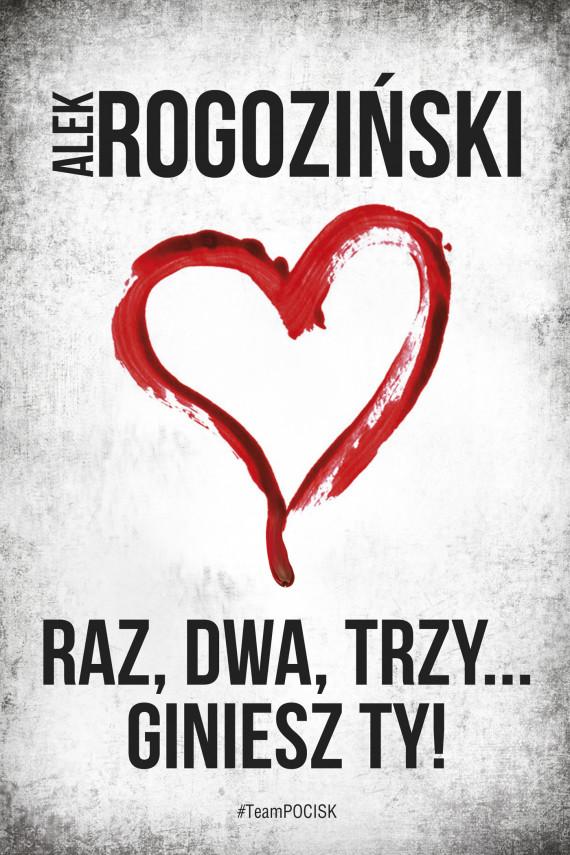 okładka Raz, dwa, trzy... giniesz Ty!ebook   EPUB, MOBI   Alek Rogoziński