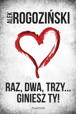 okładka Raz, dwa, trzy... giniesz Ty!, Ebook   Alek Rogoziński