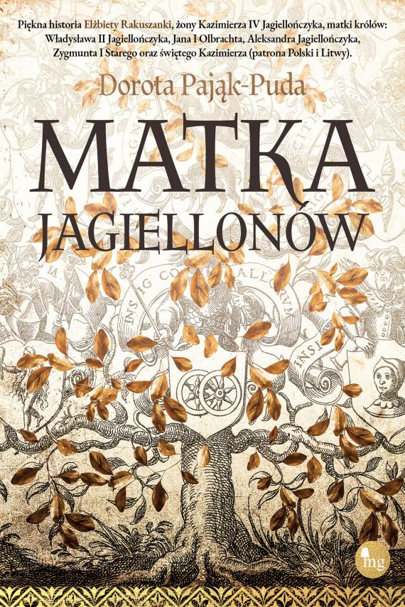 okładka Matka Jagiellonówebook | EPUB, MOBI | Pająk-Puda Dorota