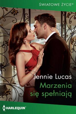 okładka Marzenia się spełniają, Ebook | Jennie Lucas