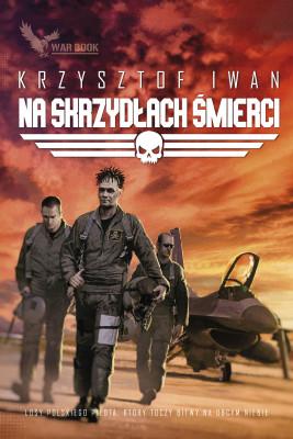 okładka Na skrzydłach śmierci, Ebook | Krzysztof Iwan
