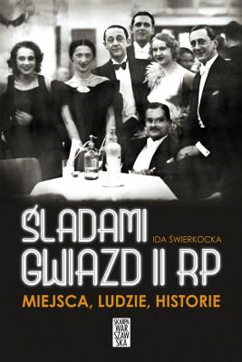 okładka Śladami gwiazd II RP, Ebook | Świerkocka Ida