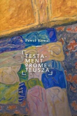 okładka Testament Prometeusza, Ebook | Paweł Kowal