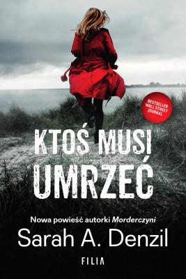 okładka Ktoś musi umrzeć, Ebook | Sarah A. Denzil
