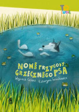 okładka Nowe przygody grzecznego psa, Ebook | Wojciech Cesarz, Katarzyna Terechowicz