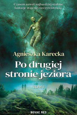 okładka Po drugiej stronie jeziora, Ebook | Agnieszka Karecka