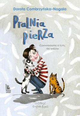 okładka Pralnia pierza. Opowiadania o tym, co ważne, Ebook | Dorota Combrzyńska-Nogala