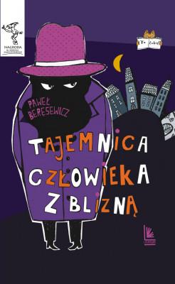 okładka Tajemnica człowieka z blizną, Ebook | Paweł Beręsewicz