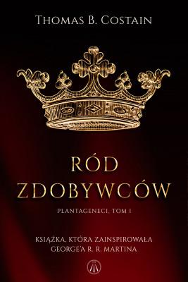 okładka Ród zdobywców, Ebook | Thomas  B. Costain