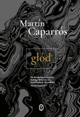 okładka Głód, Ebook | Martín Caparrós