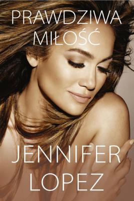 okładka Prawdziwa miłość, Ebook   Lopez Jennifer