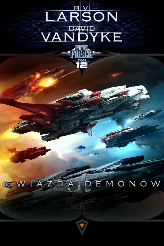 okładka Star Force. Tom 12. Gwiazda Demonówebook   EPUB, MOBI   B.V. Larson, David VanDyke