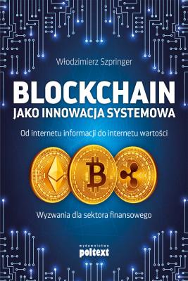 okładka Blockchain jako innowacja systemowa, Ebook | Włodzimierz  Szpringer