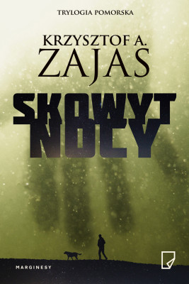 okładka Skowyt nocy, Ebook | Krzysztof A. Zajas