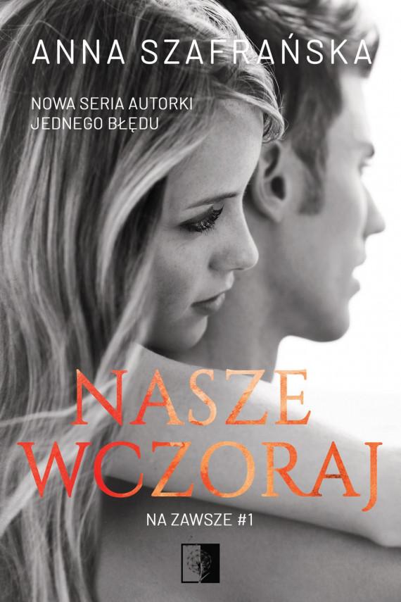 okładka Nasze wczorajebook | EPUB, MOBI | Anna Szafrańska