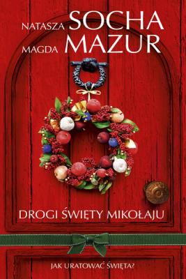 okładka Drogi Święty Mikołaju, Ebook   Natasza  Socha, Magda Mazur