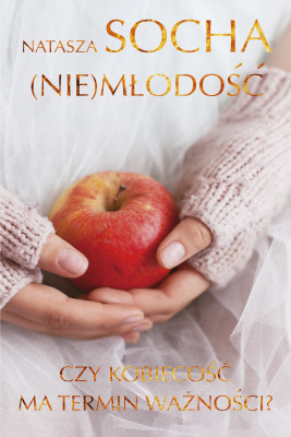 okładka (Nie)młodość, Ebook   Natasza  Socha