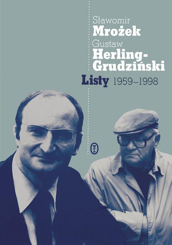 okładka Listy 1959-1998ebook | EPUB, MOBI | Sławomir Mrożek, Gustaw Herling-Grudziński