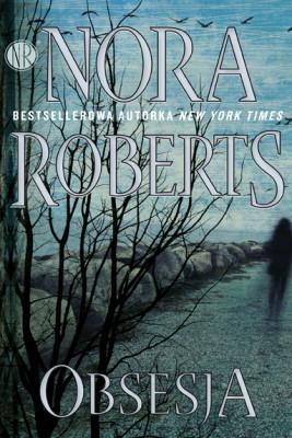 okładka Obsesja, Ebook | Nora Roberts