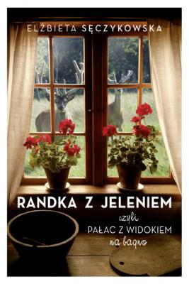 okładka Randka z jeleniem, Ebook | Sęczykowska Elżbieta