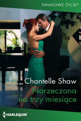 okładka Narzeczona na trzy miesiące, Ebook   Chantelle Shaw
