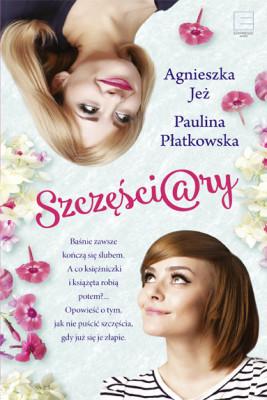 okładka Szczęściary, Ebook   Agnieszka Jeż, Paulina Płatkowska