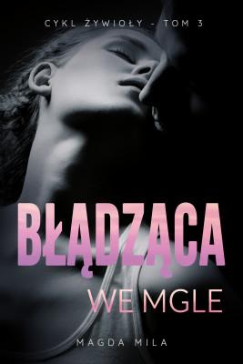 okładka Błądząca we mgle, Ebook | Magda Mila