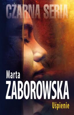 okładka Uśpienie, Ebook | Marta Zaborowska