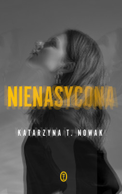 okładka Nienasycona, Ebook | Katarzyna T. Nowak