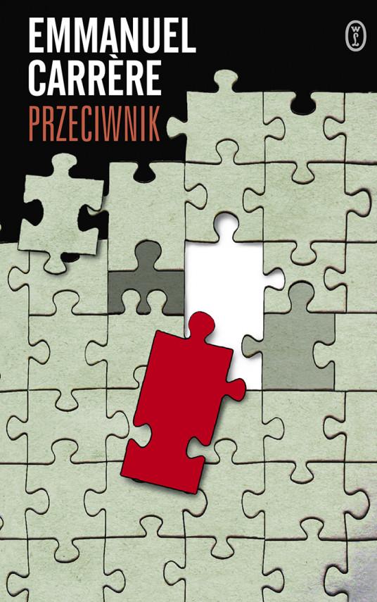 okładka Przeciwnikebook | EPUB, MOBI | Emmanuel Carrere, Grażyna Majcher