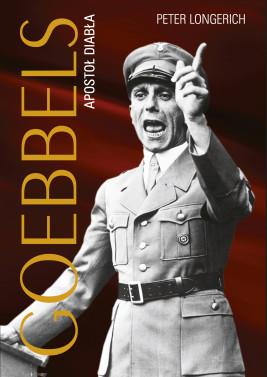okładka Goebbels. Apostoł diabła, Ebook | Peter Longerich