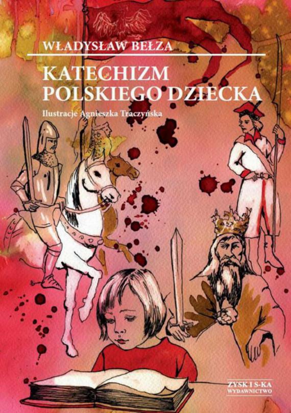 okładka Katechizm polskiego dzieckaebook | EPUB, MOBI | Władysław Bełza