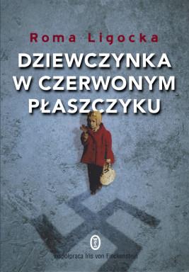 okładka Dziewczynka w czerwonym płaszczyku, Ebook | Roma Ligocka