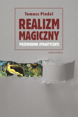 okładka Realizm magiczny - przewodnik (praktyczny), Ebook   Tomasz Pindel