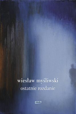 okładka Ostatnie rozdanie 2019, Ebook | Wiesław Myśliwski